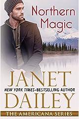 Northern Magic (The Americana Series Book 2) Kindle Edition