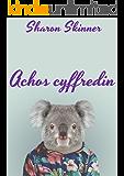 Achos cyffredin (Welsh Edition)
