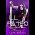 Ill Fated: A Maurin Kincaide Series Novel (The Maurin Kincaide Series Book 5)