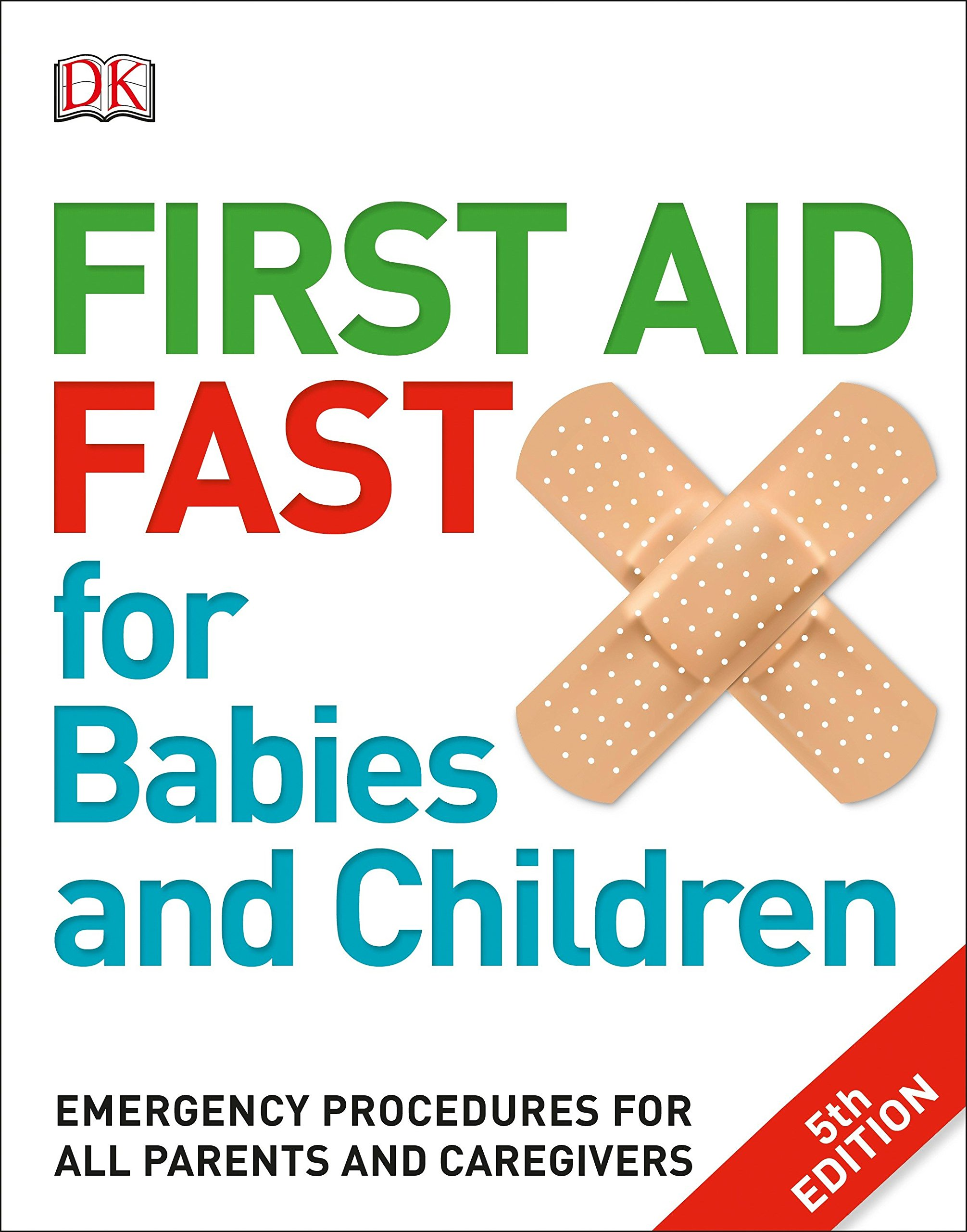 Kết quả hình ảnh cho First Aid Fast for Babies and Children – 5th edition