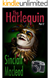 The Harlequin - Part 2: A Russell & Menzies Mystery (A Russell and Menzies Mystery)