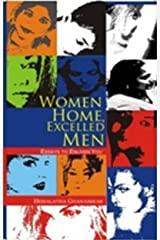 Women Home, Excelled Men Kindle Edition
