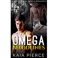 Omega Bloodlines (Royal Alphas Mpreg Romance Book 1) (English Edition)
