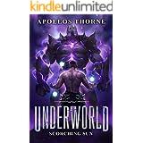 Underworld - Scorching Sun: A LitRPG Series