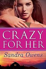 Crazy for Her (A K2 Team Novel Book 1) Kindle Edition