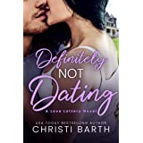 Definitely Not Dating (Love Lottery Book 2)