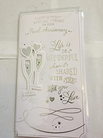 30th Pearl Wedding Anniversary Card Special Wishes On Your 3D Champagne Flutes Foil Detail