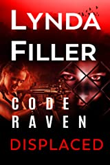 DISPLACED: Code Raven 4 Kindle Edition