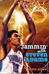 Jammin' with Steven Adams (Reading Warriors Book 3) Kindle Edition