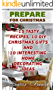 Prepare For Christmas: 15 Tasty Recipes, 10 DIY Christmas Gifts And 10 Interesting Home Decorating Ideas (English Edition)
