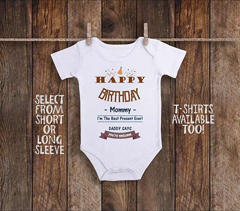 Amazon Happy Birthday Mommy Onesie Mom Baby Girl Clothes Gift New Unisex Gifts 3 6 Months