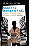 Thereby Hangs a Tail (CHET and BERNIE MYSTERIES Book 2)