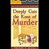 Deeply Cuts the Rose of Murder (Folly Beach Florist Murder Mystery Series Book 2)