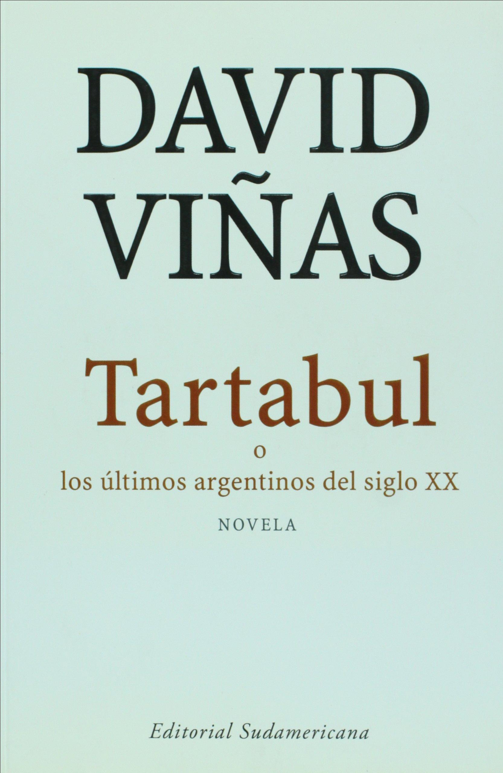 Read Online Tartabul. O los ultimos argentinos del siglo XX (Spanish Edition) PDF
