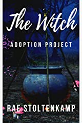 The Witch Adoption Project: The sequel to The Lonely Dragon (Dragons & Witches) Kindle Edition