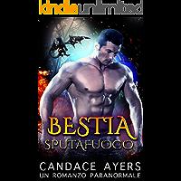 Bestia Sputafuoco: Un Romanzo Paranormale
