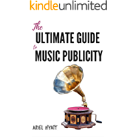 The Ultimate Guide to Music Publicity book cover