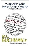 Managing Your Inner Artist / Writer: Strategies for Success