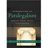 Introduction to Paralegalism: Perspectives, Problems and Skills