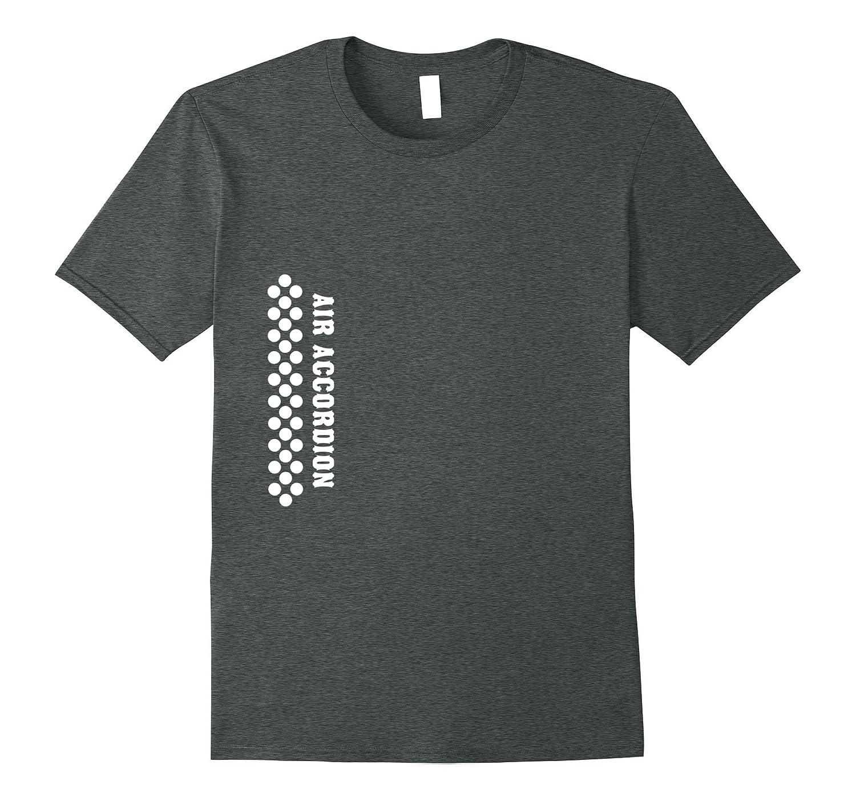 Air Accordion T Shirt  Original Hero  Music Funny Sayings
