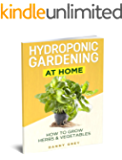 Hydroponic Gardening At Home: How To Grow Herbs & Vegetables