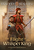 The Flight of the Whisper King: A Shattered Sands Novella