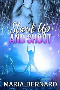 Stand Up And Shout (Stick Shift Lips Rockstar Romance Book 7)