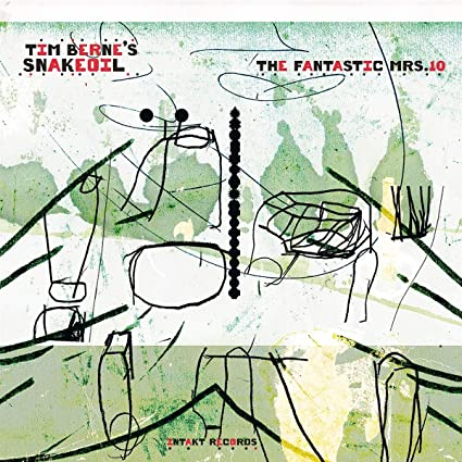 Buy Tim Berne's Snakeoil - The Fantastic Mrs. 10 New or Used via Amazon