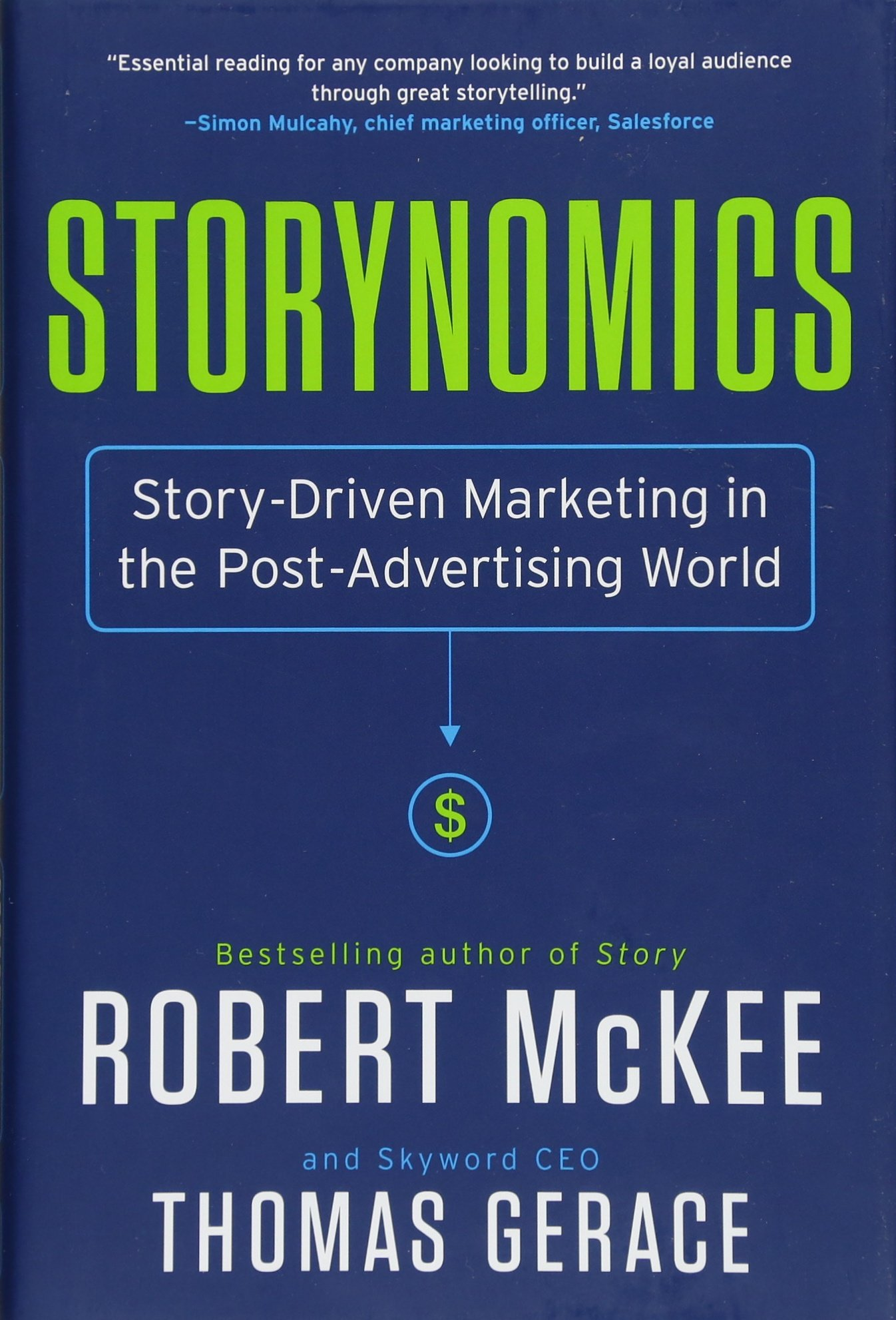 Download Storynomics: Story-Driven Marketing in the Post-Advertising World PDF