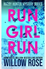 RUN GIRL RUN (Harry Hunter Mystery Book 2) Kindle Edition