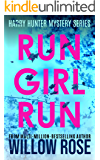 RUN GIRL RUN (Harry Hunter Mystery Book 2)