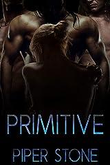 Primitive: A Dark Sci-Fi Reverse Harem Romance Kindle Edition