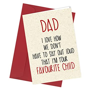 104 Dad Favourite Child Birthday Or Fathers Day Greeting Card Rude