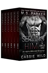 Serving HIM: The Complete Series Box Set Kindle Edition