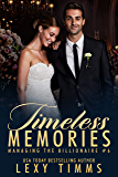 Timeless Memories (Managing the Billionaire Book 6) (English Edition)