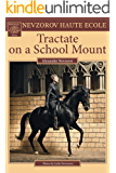 Tractate on a School Mount