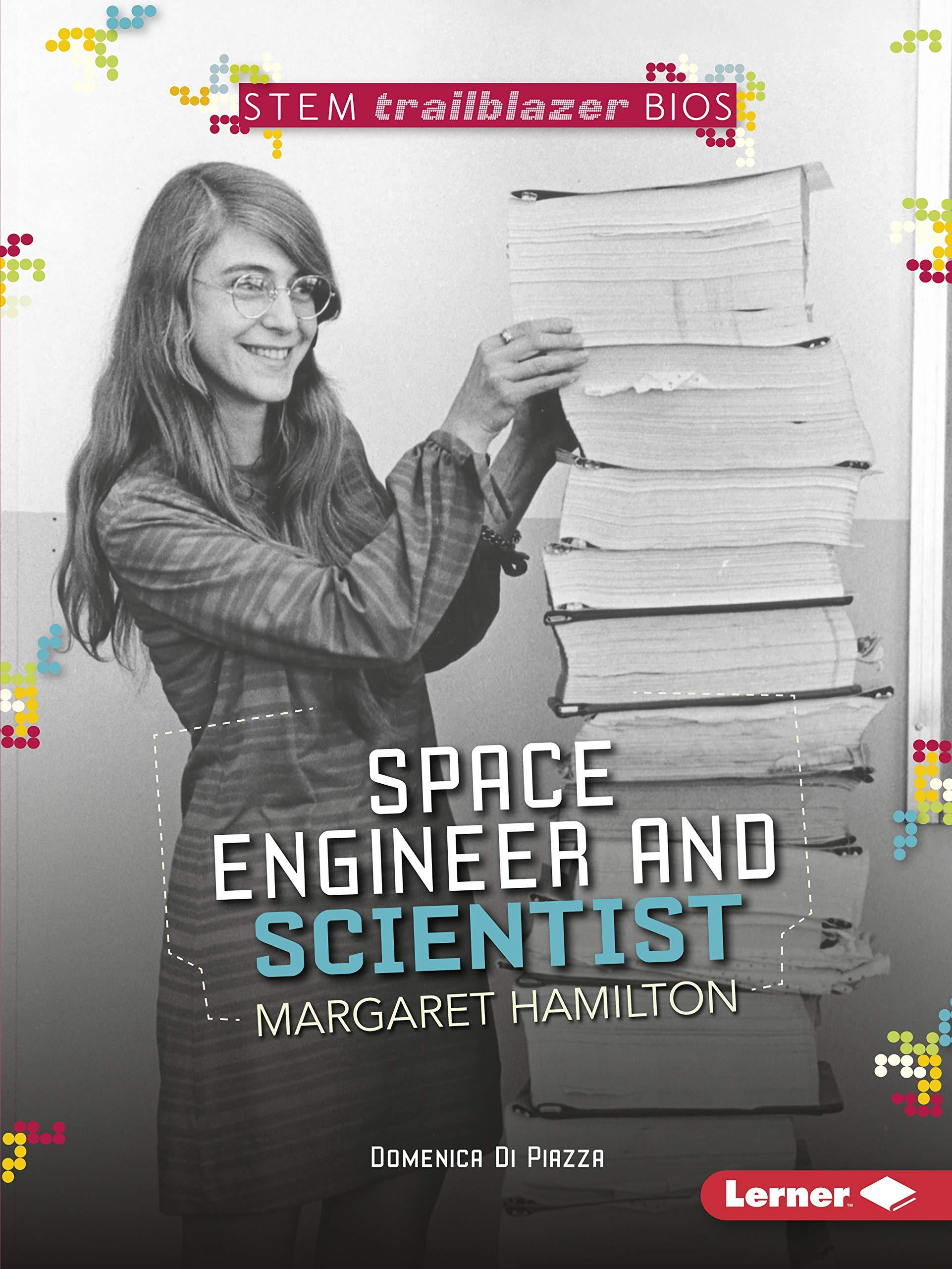 Space Engineer And Scientist Margaret Hamilton  STEM Trailblazer Bios