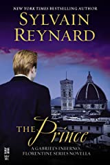 The Prince: A Gabriel's Inferno/Florentine Series Novella Kindle Edition