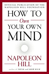 How to Own Your Own Mind (The Mental Dynamite Series) Paperback
