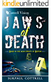 Jaws of Death: Based in the mean streets of Boston