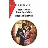 Her Sicilian Baby Revelation (Harlequin Presents Book 3788)