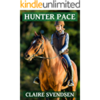 Hunter Pace (Show Jumping Dreams ~ Book 7)