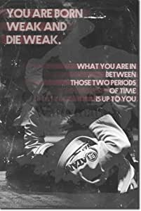 "RUGBY MOTIVATIONAL QUOTE POSTER 06 /""You are born weak.../"" PHOTO PRINT MOTIVATION"