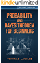 Probability and Bayes Theorem for Beginners (Secret of Data)