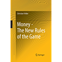 Money - The New Rules of the Game (English Edition)