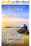 The Billionaire's Boyfriend (Getaway Bay Billionaire Romance Book 6)