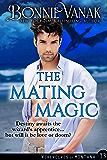 The Mating Magic: Werewolves of Montana Book 13