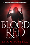 Blood Red (Blood Trilogy Book 1)