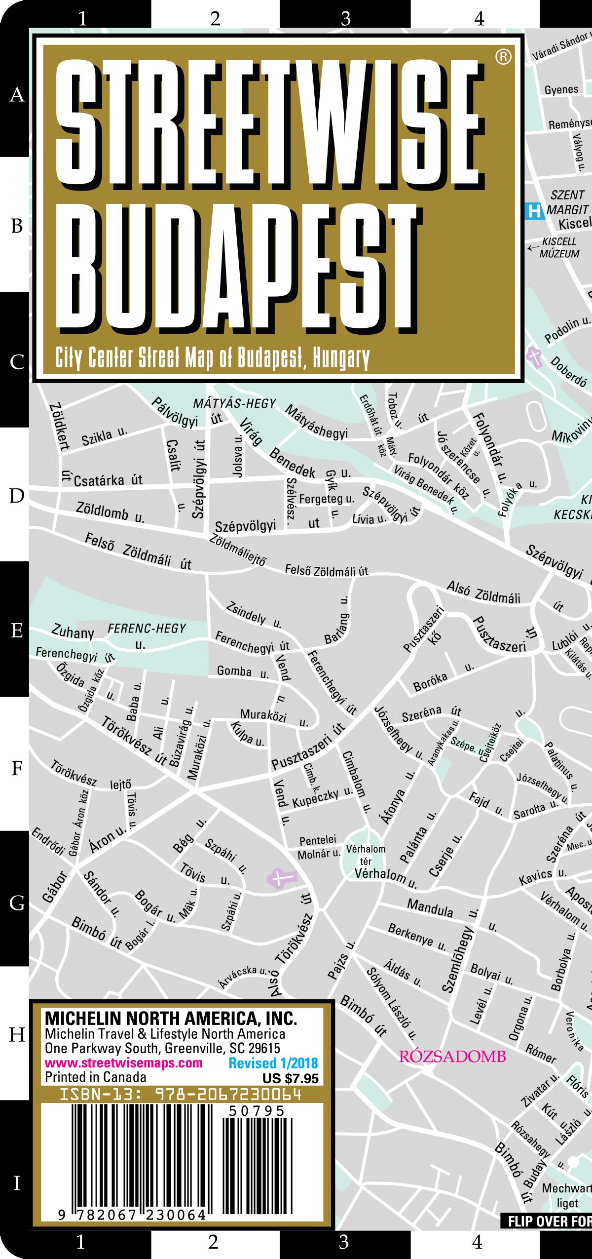 Streetwise Budapest Map - Laminated City Center Street Map of Budapest, Hungary (Michelin Streetwise Maps) Map – Folded Map, February 15, 2018 2067230069 Europe - General Maps & Road Atlases Travel / Europe