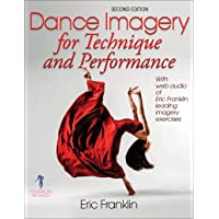 Franklin, E: Dance Imagery for Technique and Performance